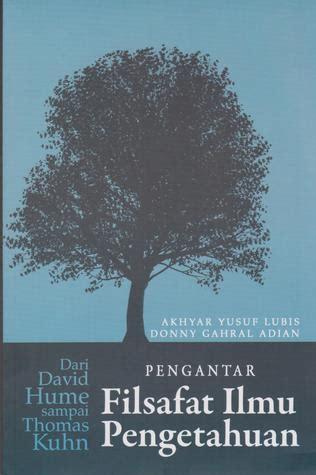 Buku Filsafat Ilmu Islam Dan Barat Alfabeta Dv book review pengantar filsafat ilmu pengetahuan by akhyar yusuf lubis mboten