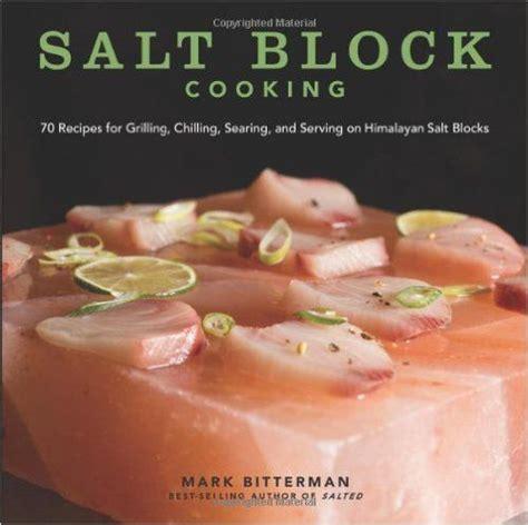 Pdf Salt Block Cooking Himalayan Bittermans by 44 Best Himalayan Salt Block Recipes Images On