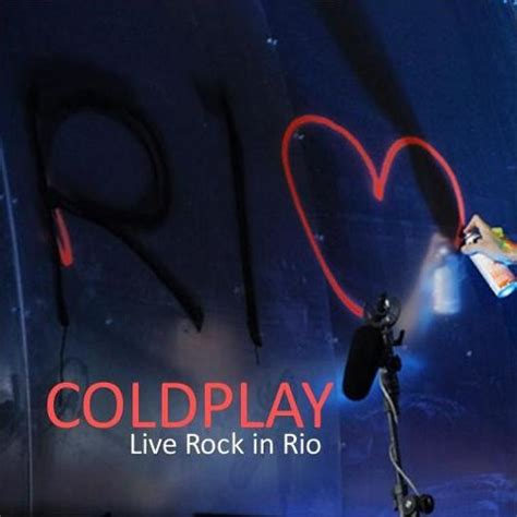 download coldplay rock in rio mp3 in my place coldplay 03 49