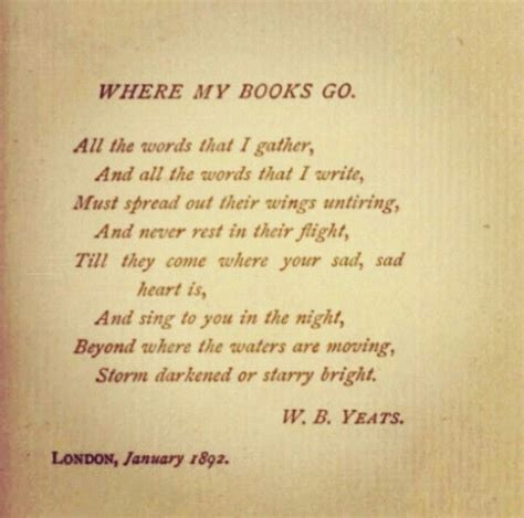 where is my books where my books go w b yeats quotes poems