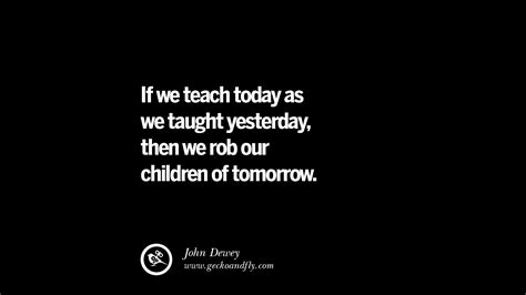 quotes on education 21 quotes on education school and knowledge