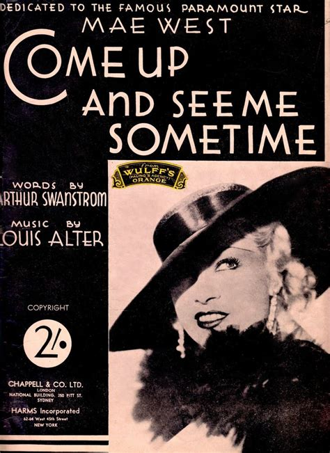 Come Up And See Me Sometime by 99 Best Images About Mae West Much Of A Thing