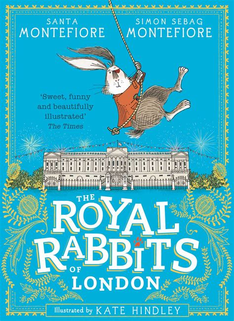 the royal rabbits of books the royal rabbits of ebook by santa montefiore