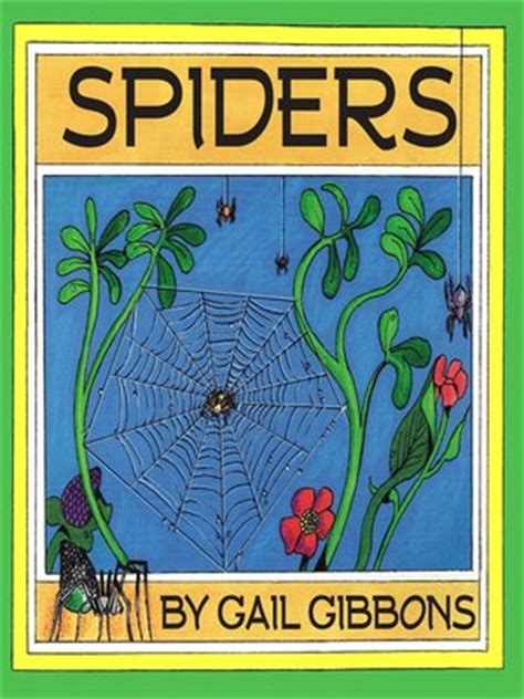 by gail gibbons nonfiction spiders by gail gibbons 183 overdrive ebooks audiobooks