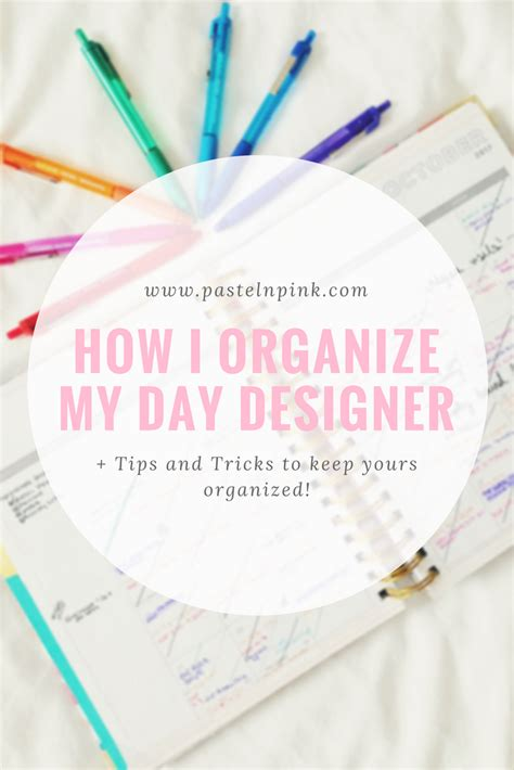 Organize Day | pastel n pink how i organize my day designer