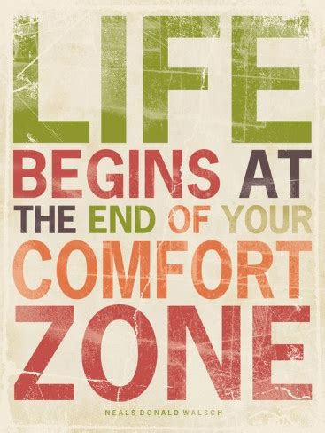 life comfort zone quotes life begins at the end of your comfort zone poster