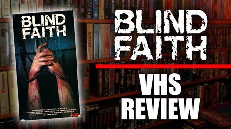 Blind Faith Review blind faith vhs review 1989 aec