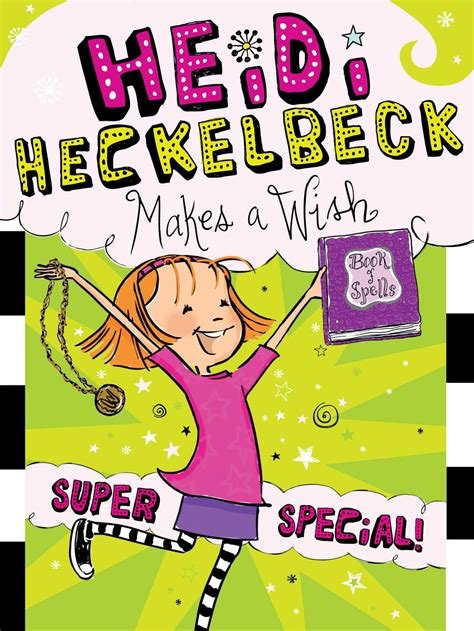 heidi heckelbeck has a new best friend books heidi heckelbeck makes a wish book by wanda coven