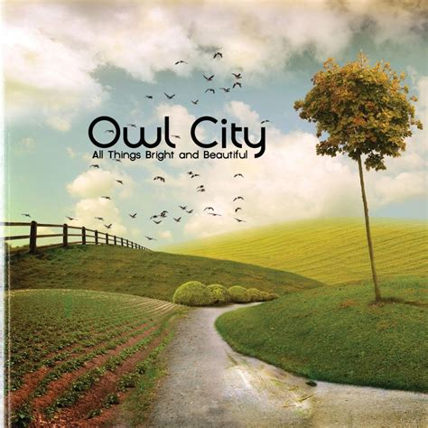 download mp3 album owl city owl city all things bright and beautiful lyrics and