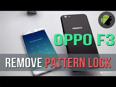 pattern lock in oppo a71 unbrick remove pattern lock lock screen oppo f3 cph1609