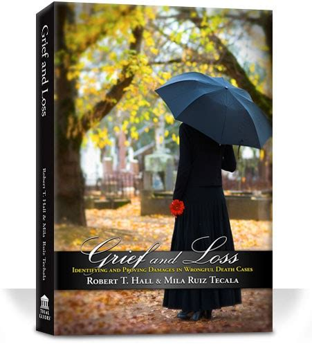 Proving Damages To The Jury grief and loss trial guides