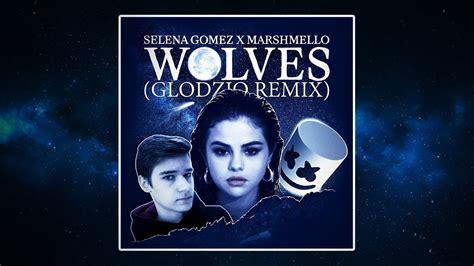 download mp3 gratis wolves selena gomez selena gomez marshmello wolves glodzio remix free