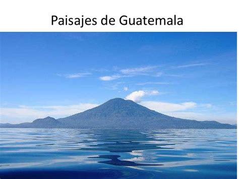 imagenes increibles de guatemala paisajes de guatemala