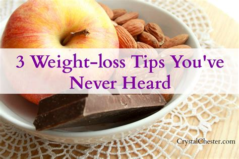 3 weight loss tips 3 weight loss tips you ve never heard chester