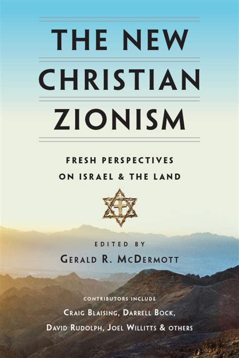 the meaning of a new christian ethos books review the new christian zionism ed gerald mcdermott