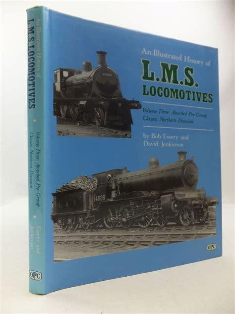 history stella blunt volume 2 books an illustrated history of lms locomotives volume three