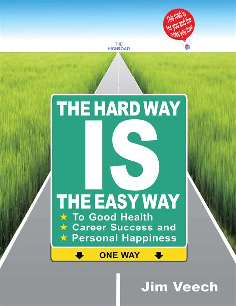 win easy the way books jim veech releases new book quot the way is the easy way