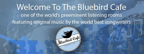 Bluebird Cafe Calendar Nashville Discussion On The Kingwood Forums