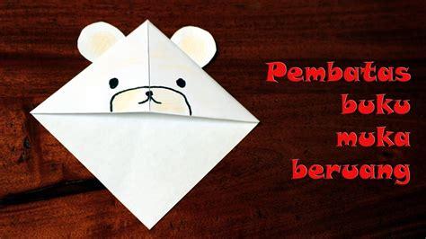 cara membuat yel yel kreatif cara membuat origami pembatas buku beruang kutub youtube