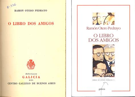 libro los viejos amigos edicion o libro dos amigos fundaci 243 n otero pedrayo