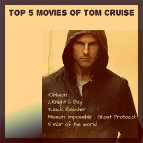 film tom cruise film list tom cruise famous movie quotes quotesgram