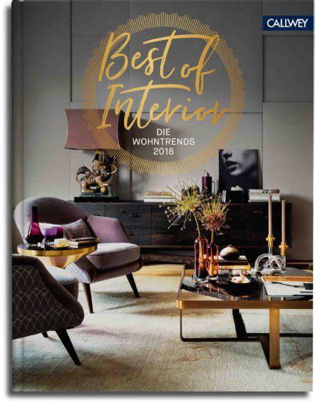 Esszimmer Trends 2018 by Best Of Interior Wohnbuch Best Of Interior Award By
