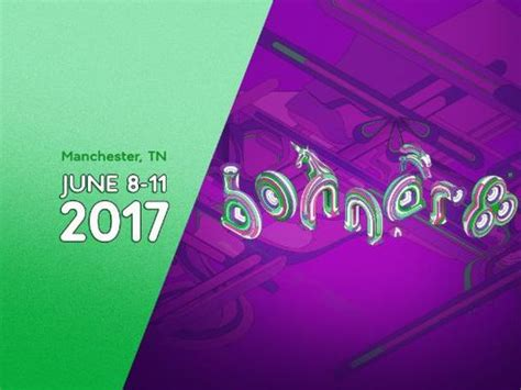 Bonnaroo Ticket Giveaway 2017 - presenting the bonnaroo 2017 lineup mix 247 edm
