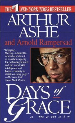every day of my a memoir books days of grace a memoir by arthur ashe nook book ebook
