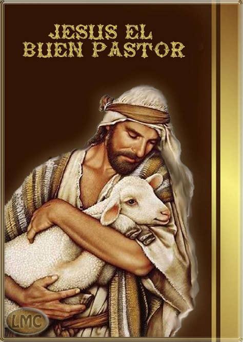 imagenes de jesus buen pastor para imprimir es domingo domingo buen pastor santuario nuestra