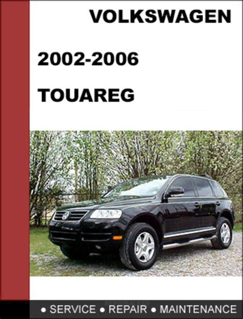 free car repair manuals 2003 volkswagen touareg parking system volkswagen touareg 2002 2006 factory service workshop repair manual volkswagen touareg