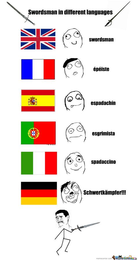 Old Language Meme - swordsman in different languages by spade happy meme center