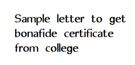 Bonafide Certificate Letter To Principal Sle Letter To Get Bonafide Certificate From College