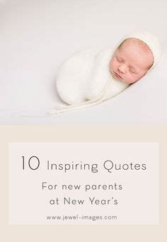 new year sayings to parents 1000 images about newborn babies on