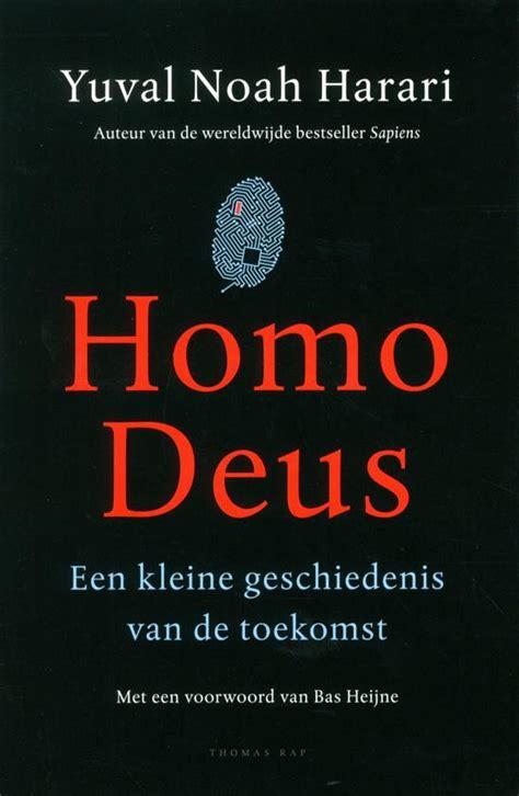 homo deus homo bol com homo deus yuval noah harari 9789400407237