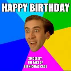 nicolas cage birthday card happy birthday sincerely the of sir nicolas cage