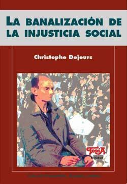 libro la injusticia injustice la banalizaci 243 n de la injusticia solcial libro top 237 a