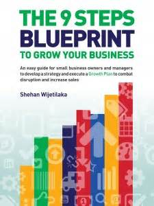 the blueprint 15 steps to becoming a books 9 steps to developing a growth plan grow strategy