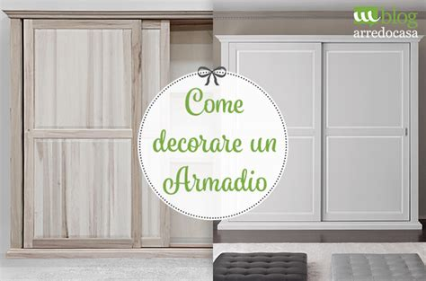 decorare armadio decorare un armadio in legno 3 idee semplici e creative