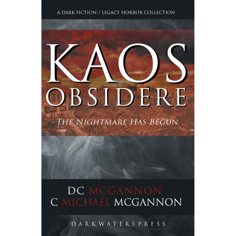 Kaos Problems kaos obsidere the nightmare has begun by d c mcgannon