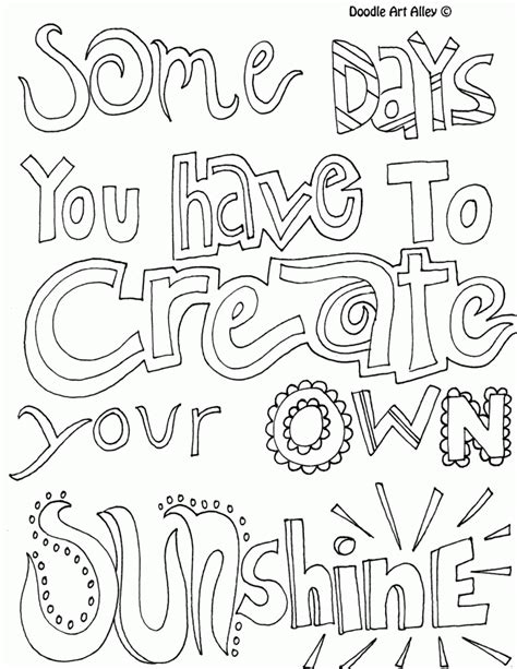 coloring page sunshine some days you have to create your own sunshine quote