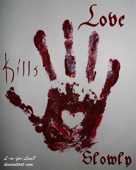 images of love kills quotes about love kills quotesgram