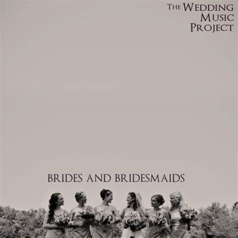 Wedding Song Choices by Wedding Processional Songs For Bridesmaids 28