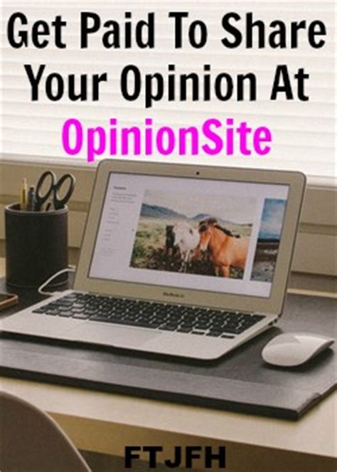 Get Paid For Your Opinion - opinionsite review paid to share your opinion scam full time job from home
