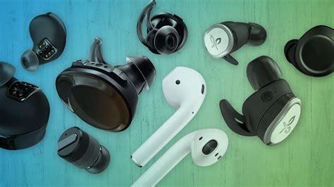 best earbud 50 10 best wireless earbuds and headphones 50 in 2018