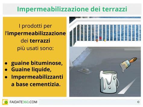 impermeabilizzazione terrazzi costo impermeabilizzazione terrazzi prodotti costo e realizzazione