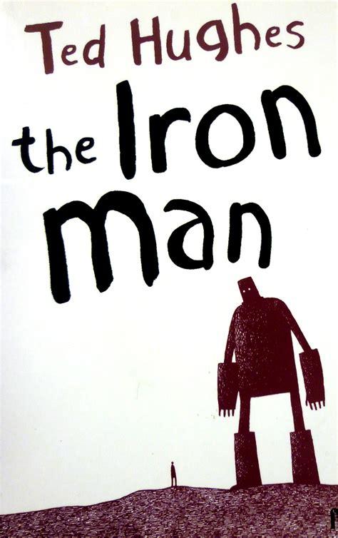 ted hughes iron man quotes quotesgram