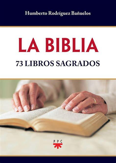libro una biblia the la biblia 73 libros sagrados