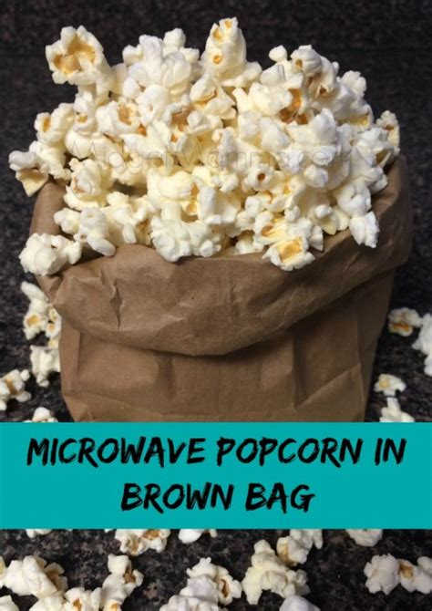 How To Make Popcorn In A Brown Paper Bag - microwave popcorn in brown bag midgetmomma