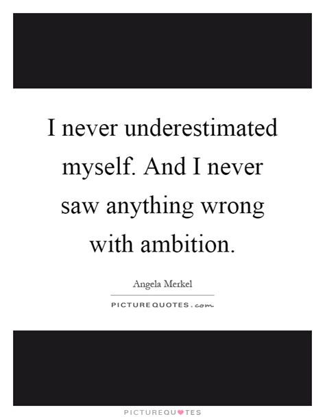 Underestimated Quotes & Sayings   Underestimated Picture