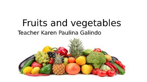 f fruits and vegetables fruits and vegetables that start with letter f docoments
